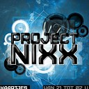 Project Nixx 15-18 party vanavond in Kappers