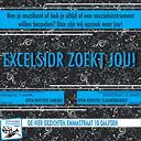 Excelsior zoekt jou