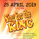 Sing for the KING 28 april 2019