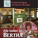 """Toneel: """"Alle ballen op Bertha"""""""