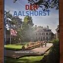 Een boek van Jan ten Hove: 300 jaar Den Aalshorst